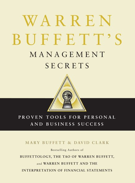 Warren Buffett's Management Secrets : Proven Tools for Personal and Business Success