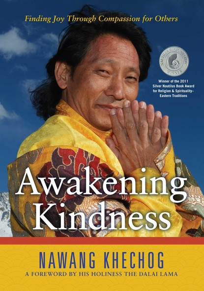 Awakening Kindness : Finding Joy Through Compassion for Others