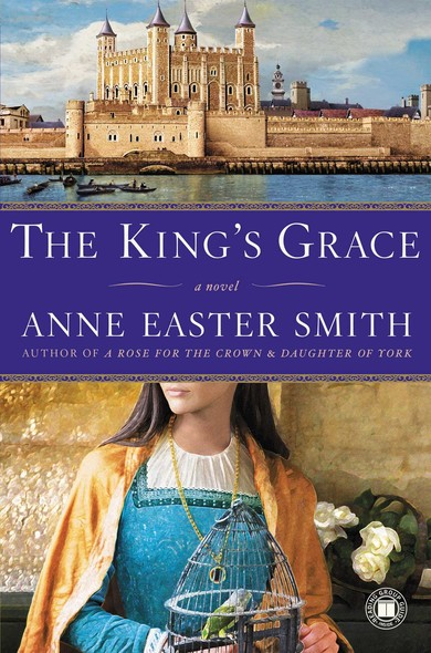 The King's Grace : A Novel