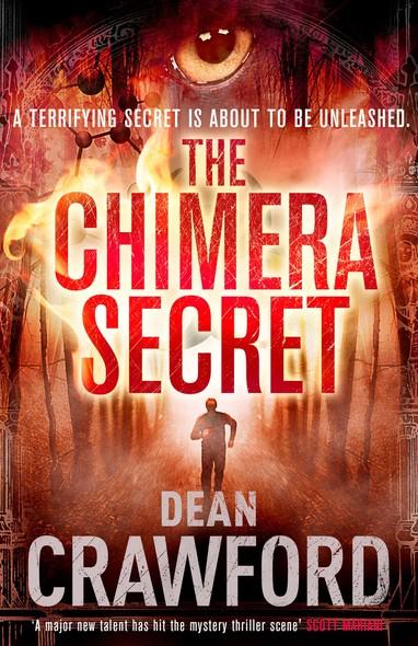 The Chimera Secret : A gripping, high-concept, high-octane thriller