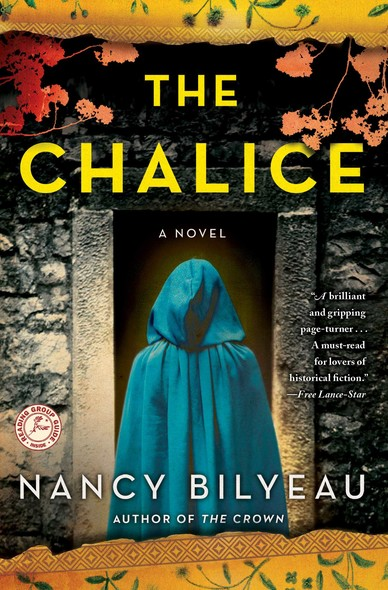 The Chalice : A Novel