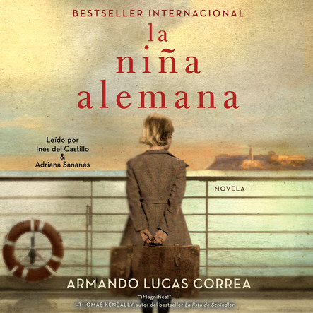 La niña alemana (The German Girl Spanish edition) : Novela