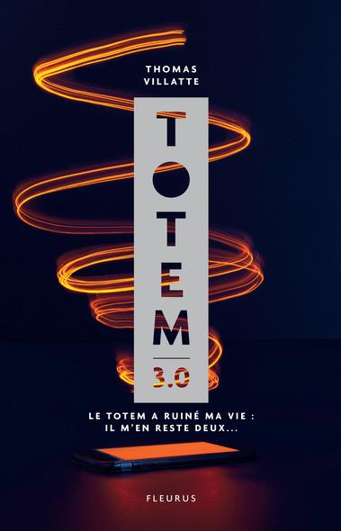 Totem 3.0 : Le Totem a ruiné ma vie : Il m'en reste deux...