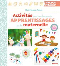 Activités pour tous les grands apprentissages de la maternelle | Mornet, Marie-Françoise