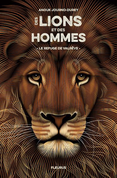 Le refuge de Valrêve : Des lions et des hommes - tome 1