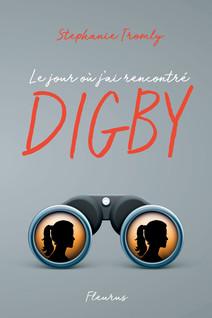 Le jour où j'ai rencontré Digby | Tromly, Stephanie