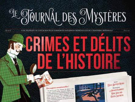 Crimes et délits de l'histoire : Une plongée au cœur des plus terribles affaires criminelles de l'histoire mondiale