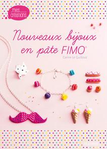 Nouveaux bijoux en pâte FIMO | Le Guilloux, Carine