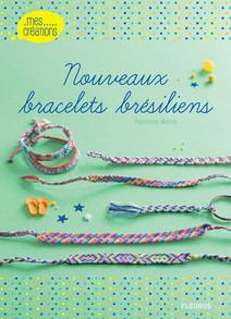 Nouveaux bracelets brésiliens | Florence, Bellot