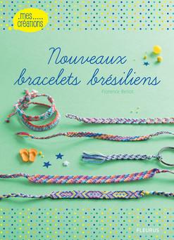 Nouveaux bracelets brésiliens | Bellot Florence