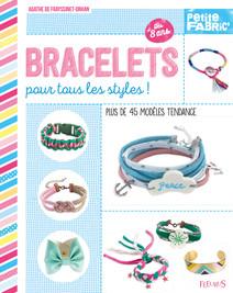 Bracelets pour tous les styles ! : Plus de 45 modèles tendance - Dès 8 ans | de Frayssinet-Orhan, Agathe