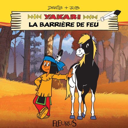 Yakari et la barrière de feu