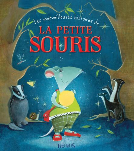 Les merveilleuses histoires de la petite souris