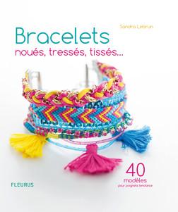 Bracelets noués, tressés, tissés... : 40 modèles pour poignets tendance   Sandra Lebrun