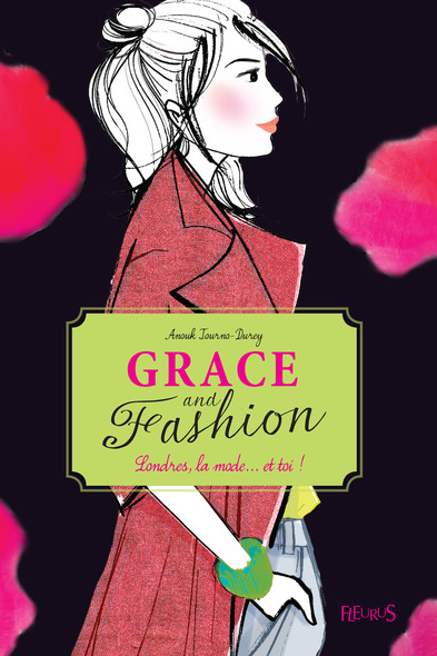 Londres, la mode... et toi ! : Grace and fashion (tome 2)