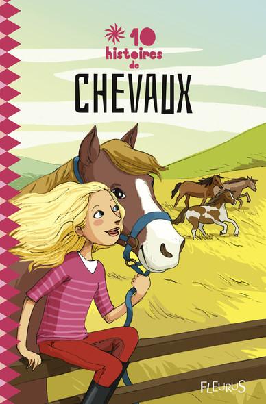 10 histoires de chevaux