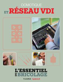 Domotique et réseau VDI (L'essentiel du bricolage) : L'essentiel du bricolage | Sallavuard, Nicolas