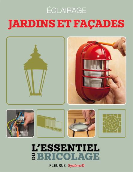 Aménagements extérieurs : Éclairage - jardins et façades : L'essentiel du bricolage