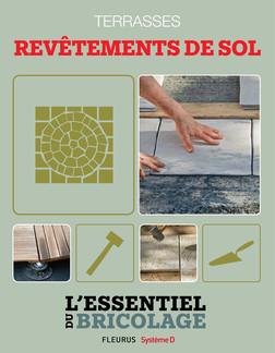 Aménagements extérieurs : Terrasses - revêtements de sol : L'essentiel du bricolage | Nicolas Sallavuard