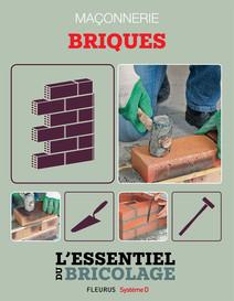 Maçonnerie : Briques : L'essentiel du bricolage | Guillou, Bruno