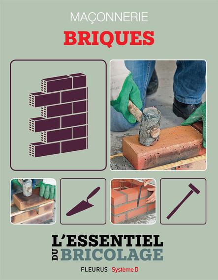 Maçonnerie : Briques : L'essentiel du bricolage