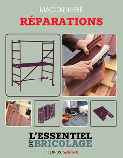 Maçonnerie : Réparations : L'essentiel du bricolage | Bruno Guillou