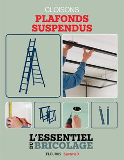 Portes, cloisons & isolation : cloisons - plafonds suspendus : L'essentiel du bricolage | Nicolas Vidal
