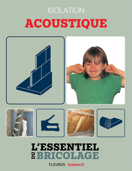 Portes, cloisons & isolation : Isolation acoustique : L'essentiel du bricolage