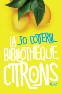 La bibliothèque des citrons | Cotterill, Jo