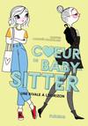 Une rivale à l'horizon : Cœur de baby-sitter - tome 2