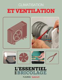 Climatisation et ventilation : L'essentiel du bricolage | Sallavuard, Nicolas