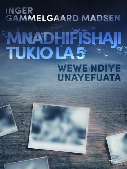 Mnadhifishaji Tukio la 5: Wewe ndiye Unayefuata