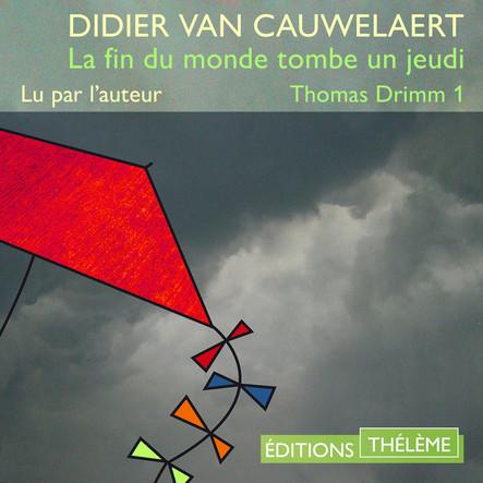 Thomas Drimm (Tome 1) – La fin du monde tombe un jeudi