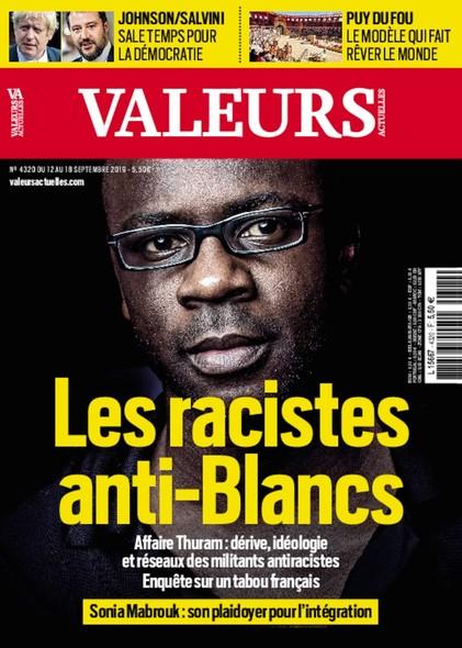Valeurs Actuelles - Septembre 2019 - Les racistes anti-blancs