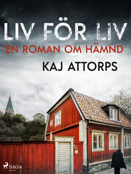 Liv för liv: en roman om hämnd