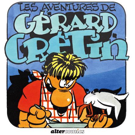 Les aventures de Gérard Crétin #1