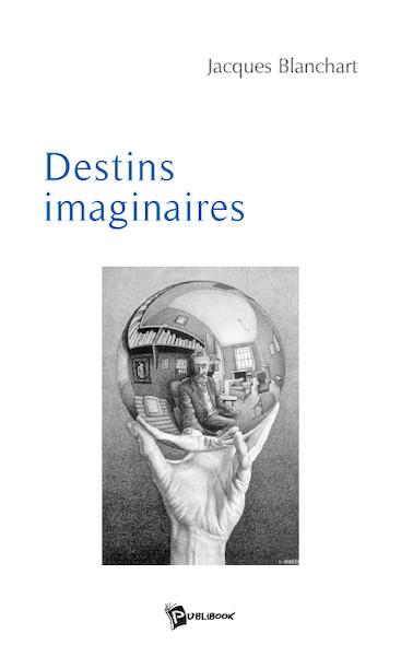 Destins imaginaires
