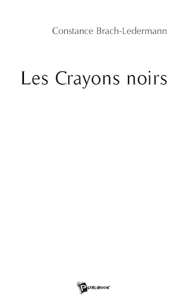 Les Crayons noirs