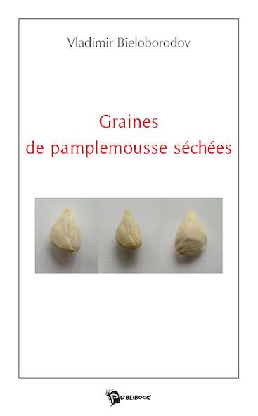 Graines de pamplemousse séchées
