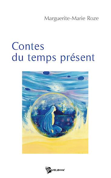 Contes du temps présent