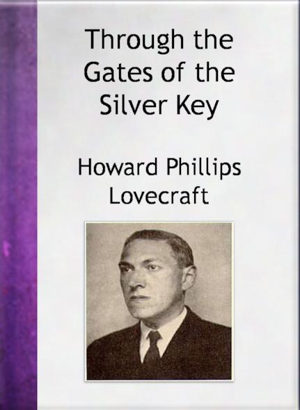Through The Gates Of The Silver Key