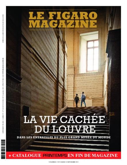 Figaro Magazine : La vie cachée du Louvre