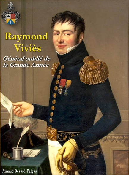 Raymond Viviès : Général oublié de la Grande Armée