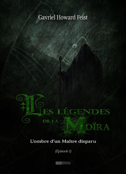 Les légendes de la Moïra [Saison 1 - Épisode 1] : L'ombre d'un Maître disparu