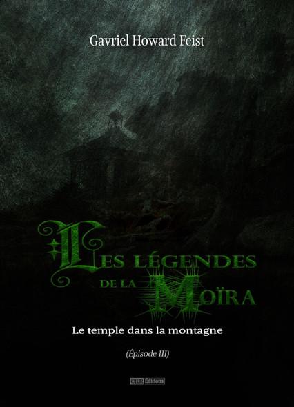 Les légendes de la Moïra [Saison 1 - Épisode 3] : Le temple dans la montagne