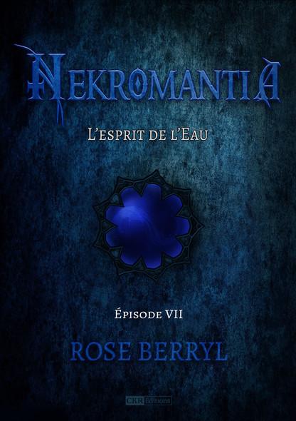 Nekromantia [Saison 1 - Épisode 7] : L'esprit de l'Eau