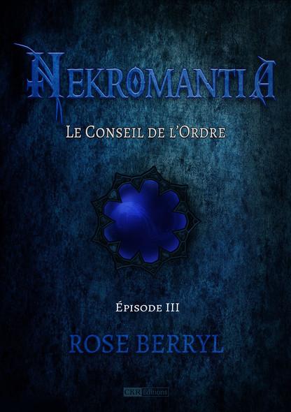 Nekromantia [Saison 1 - Épisode 3] : Le Conseil de l'Ordre