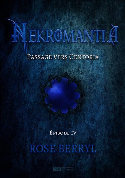 Nekromantia [Saison 1 - Épisode 4] : Passage vers Centoria
