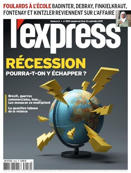 L'Express - Septembre 2019 - Récession : pourra-t-on y échapper ?