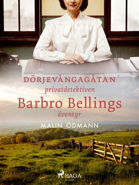 Dörjevångagåtan: privatdetektiven Barbro Bellings äventyr